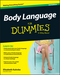 Body Language For Dummies, 3rd Edition (1119067391) cover image