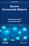 Secure Connected Objects (1786300591) cover image