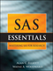SAS Essentials: A Guide to Mastering SAS for Research (0470461292) cover image