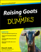 Raising Goats For Dummies (0470568992) cover image