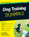 Dog Training For Dummies, 3rd Edition (0470600292) cover image