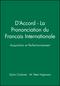 D'Accord - La Prononciation du Francais Internationale: Acquisition et Perfectionnement (0471097292) cover image