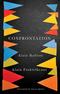 Confrontation: A Conversation with Aude Lancelin (0745685692) cover image