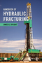Handbook of Hydraulic Fracturing (1118672992) cover image