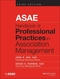 ASAE Handbook of Professional Practices in Association Management, 3rd Edition (1118775392) cover image