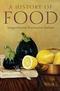 A History of Food, 2nd, New and Expanded Edition (1405181192) cover image