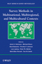 Survey Methods in Multinational, Multiregional, and Multicultural Contexts (0470177993) cover image
