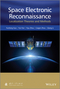Space Electronic Reconnaissance: Localization Theories and Methods (1118542193) cover image