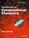 Introduction to Computational Chemistry, 3rd Edition (1118825993) cover image