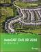 AutoCAD Civil 3D 2016 Essentials: Autodesk Official Press (1119059593) cover image