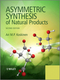 Asymmetric Synthesis of Natural Products, 2nd Edition (1119976693) cover image