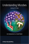 Understanding Microbes: An Introduction to a Small World (1119978793) cover image