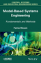Model Based Systems Engineering: Fundamentals and Methods (1848214693) cover image