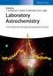 Laboratory Astrochemistry: From Molecules through Nanoparticles to Grains (3527408894) cover image