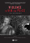 Violence in War and Peace: An Anthology (0631223495) cover image