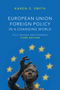 European Union Foreign Policy in a Changing World, 3rd Edition (0745664695) cover image