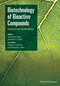 Biotechnology of Bioactive Compounds: Sources and Applications (1118733495) cover image