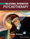 Relational Integrative Psychotherapy: Engaging Process and Theory in Practice (1119087295) cover image