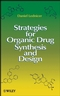 Strategies for Organic Drug Synthesis and Design, 2nd Edition (0470190396) cover image