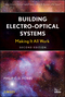 Building Electro-Optical Systems: Making It all Work, 2nd Edition (0470402296) cover image