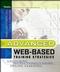 Advanced Web-Based Training Strategies: Unlocking Instructionally Sound Online Learning (0787969796) cover image