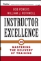 Instructor Excellence: Mastering the Delivery of Training, 2nd Edition (0787982296) cover image