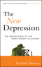 The New Depression: The Breakdown of the Paper Money Economy (1118157796) cover image