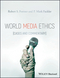 World Media Ethics: Cases and Commentary (1118989996) cover image
