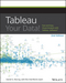 Tableau Your Data!: Fast and Easy Visual Analysis with Tableau Software, 2nd Edition (1119001196) cover image
