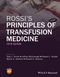 Rossi's Principles of Transfusion Medicine, 5th Edition (1119012996) cover image