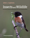 Insects and Wildlife: Arthropods and their Relationships with Wild Vertebrate Animals (1444332996) cover image