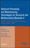 Advanced Processing and Manufacturing Technologies for Structural and Multifunctional Materials II: Ceramic Engineering and Science Proceedings, Volume 29, Issue 9 (0470344997) cover image