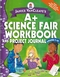 Janice VanCleave's A+ Science Fair Workbook and Project Journal, Grades 7-12 (0471467197) cover image