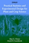 Practical Statistics and Experimental Design for Plant and Crop Science (0471899097) cover image