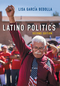 Latino Politics, 2nd Edition (0745664997) cover image