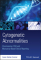 Cytogenetic Abnormalities: Chromosomal, FISH, and Microarray-Based Clinical Reporting and Interpretation of Result (1118912497) cover image