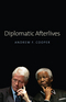 Diplomatic Afterlives (0745661998) cover image