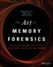 The Art of Memory Forensics: Detecting Malware and Threats in Windows, Linux, and Mac Memory (1118825098) cover image