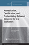 Accreditation, Certification, and Credentialing: Relevant Concerns for U.S. Evaluators, New Directions for Evaluation, Number 145 (1119057698) cover image