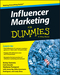 Influencer Marketing For Dummies (1119114098) cover image