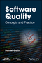 Software Quality: Concepts and Practice (1119134498) cover image