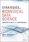 Strategies in Biomedical Data Science: Driving Force for Innovation (1119232198) cover image