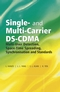 Single and Multi-Carrier DS-CDMA: Multi-User Detection, Space-Time Spreading, Synchronisation, Networking�and Standards (0470863099) cover image