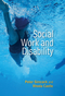 Social Work and Disability (0745670199) cover image