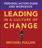 Leading in a Culture of Change Personal Action Guide and Workbook (0787969699) cover image