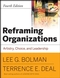 Reframing Organizations: Artistry, Choice and Leadership, 4th Edition (0787987999) cover image