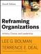Reframing Organizations: Artistry, Choice and Leadership, 4th Edition (0787987999) cover image