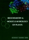 Biochemistry & Molecular Biology of Plants (0943088399) cover image