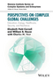 Perspectives on Complex Global Challenges: Education, Energy, Healthcare, Security, and Resilience (1118984099) cover image
