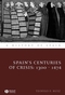 Spain's Centuries of Crisis: 1300 - 1474 (1405127899) cover image